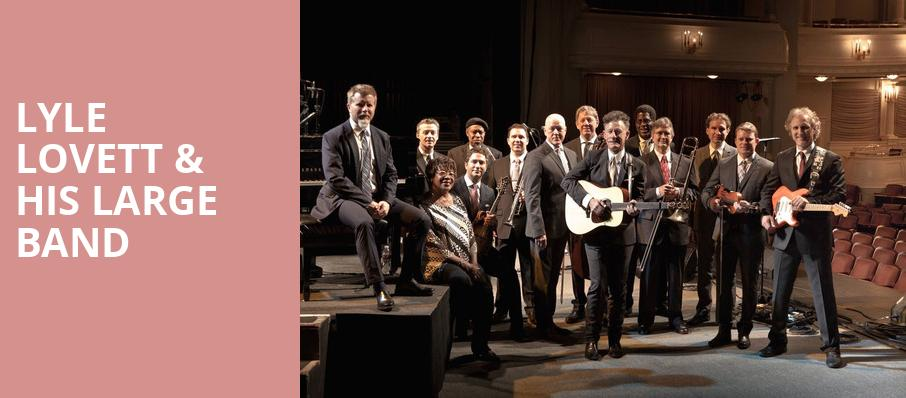 Lyle Lovett His Large Band, Emerson Center For The Arts Culture, Bozeman